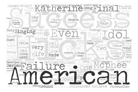 When Success Shines Through Failure In American Idol text background word cloud concept