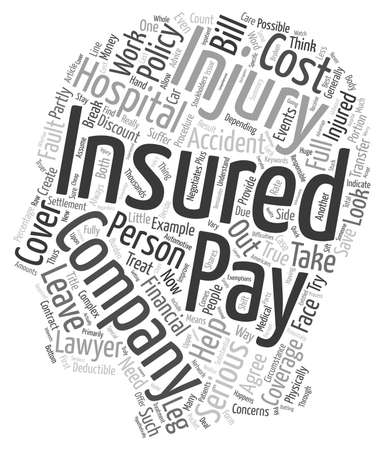 financially: Serious Injury Accidents and Insurance Company Coverage Concerns text background wordcloud concept Illustration