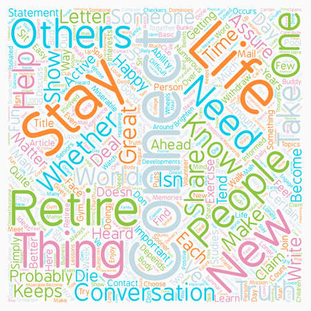 Stay Connected In Retirement text background wordcloud concept Ilustração