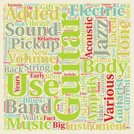 The Electric Guitar text background wordcloud concept