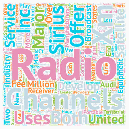 xm: The development of Satellite radio in the United States text background wordcloud concept Illustration