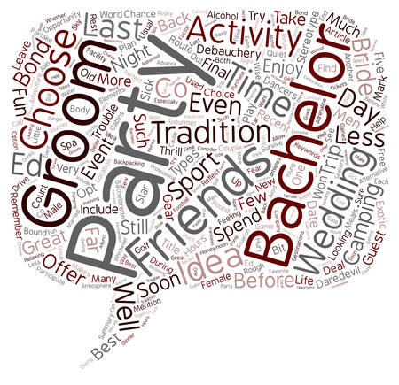 debauchery: The Best Bachelor Party Ideas text background wordcloud concept Illustration