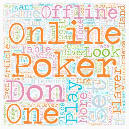 The Differences Between Online Poker and Offline Poker text background wordcloud concept Çizim