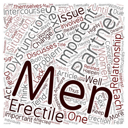 impotence: The Dangers Of Impotence And How To Deal With It text background wordcloud concept