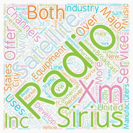 The development of Satellite radio in the United States 1 text background wordcloud concept. Illustration