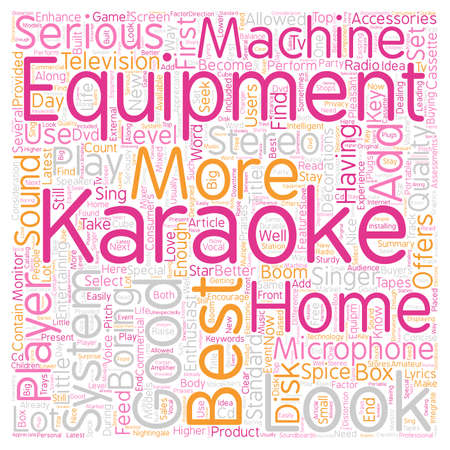 The Best Karaoke Equipment To Enhance Your Karaoke Experience text background wordcloud concept Illustration