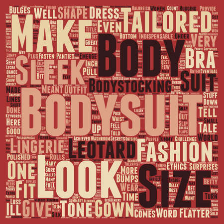 tailored: The Bodysuit text background wordcloud concept
