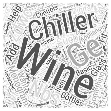 interesting: The GE Monogram Wine Chiller ZDWCNBS Word Cloud Concept