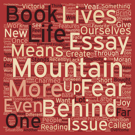 essays: The Mountain Behind The Mountain text background wordcloud concept