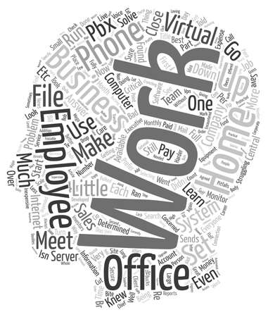 encountered: The Virtual Office Run Your Business From Home text background wordcloud concept