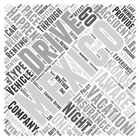 be aware: What To Be Aware Of If You Drive While Vacationing In Mexico Word Cloud Concept