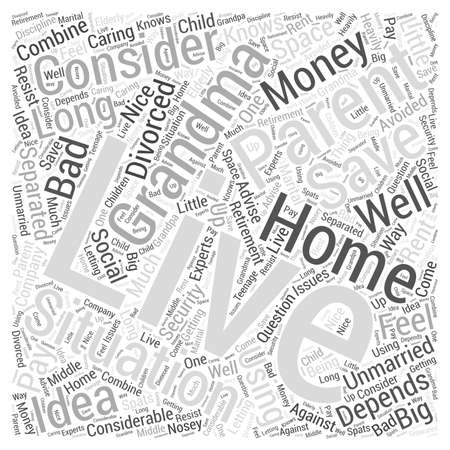 unmarried: Where Should Grandma Live Word Cloud Concept