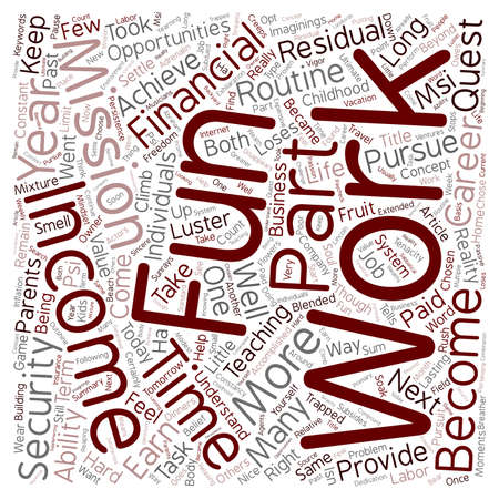 Work Can Be Fun text background wordcloud concept