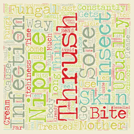 aching: Why Can t Thrush Just Spare The Nipples text background wordcloud concept Illustration