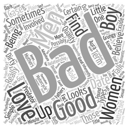 told: Why Women Like Bad Boys text background wordcloud concept