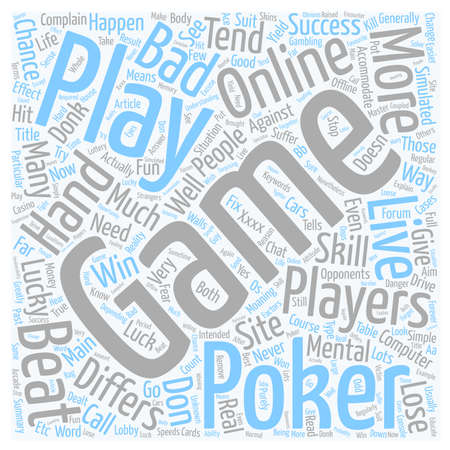 Why Online Poker Differs So Much From Live Poker text background wordcloud concept Illustration
