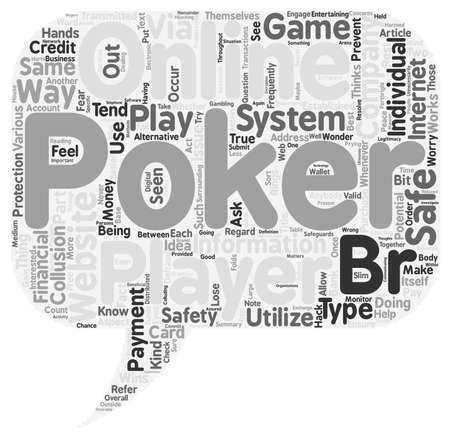Why Online Poker Websites Are A Safe Way To Play Poker text background wordcloud concept