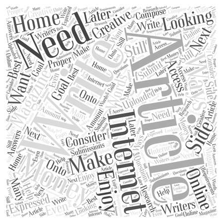 articles: Writing Articles for Money What You Need Word Cloud Concept