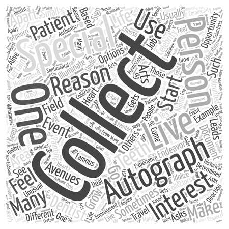 autograph: Why are you Autograph Collecting Word Cloud Concept