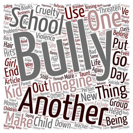 excluding: Will your child die of Bullycide text background wordcloud concept Illustration
