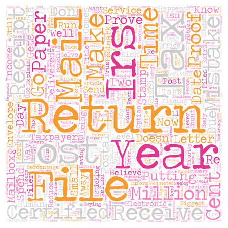 taxpayers: Will You Make The Cent Mistake This Tax Season text background wordcloud concept Illustration