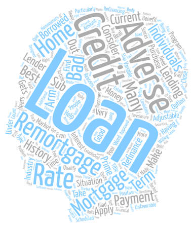 borrowed: Why You Should Consider an Adverse Remortgage text background wordcloud concept Illustration