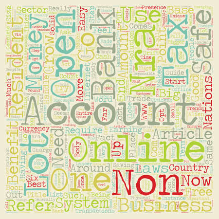 Why should a non US resident open a US bank account text background wordcloud concept