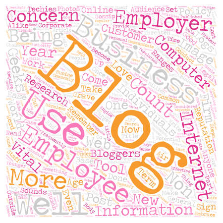 Why Should You As An Employer Be Concerned About Blogs text background wordcloud concept