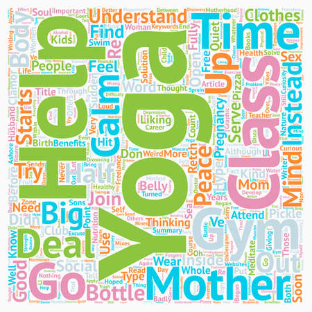 Yoga for mothers text background wordcloud concept