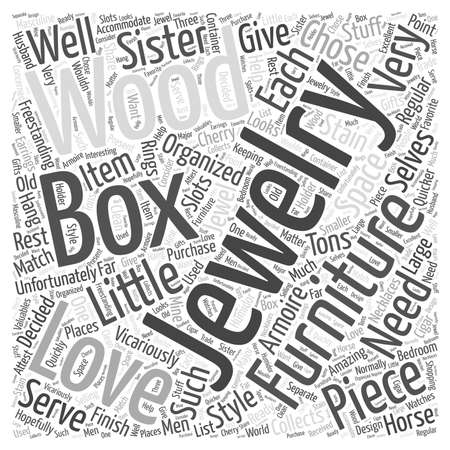 piece of furniture: Wood jewelry boxes Word Cloud Concept Illustration