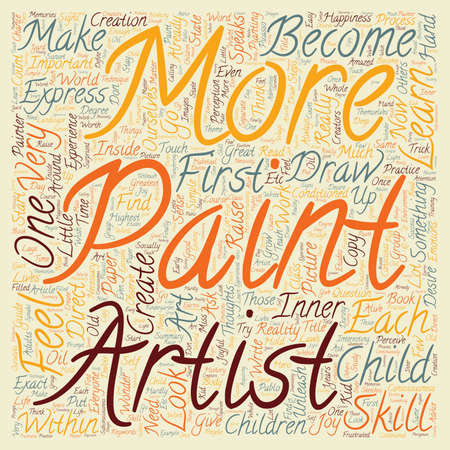 You Can Unleash the Great Artist Within You text background wordcloud concept