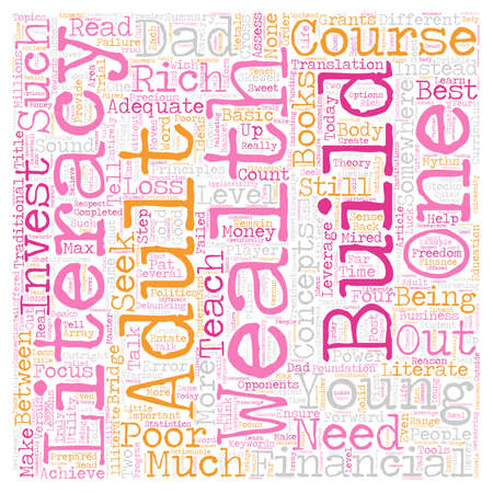 financially: Young Adults Need To Seek Wealth Literacy Not Financial Literacy text background wordcloud concept Illustration
