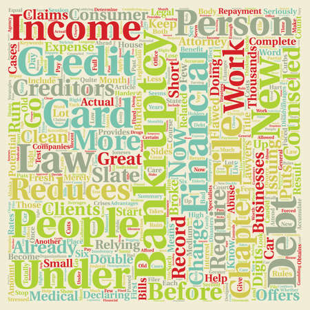 Will New Bankruptcy Laws Benefit You text background wordcloud concept