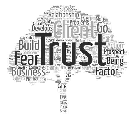 How To Cultivate The Trust Factor In Business text background word cloud concept Illustration