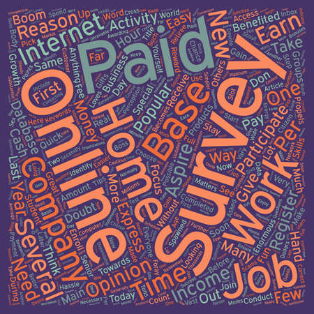 cloud based: Why Paid Online Surveys Are Popular As Work At Home Jobs text background wordcloud concept