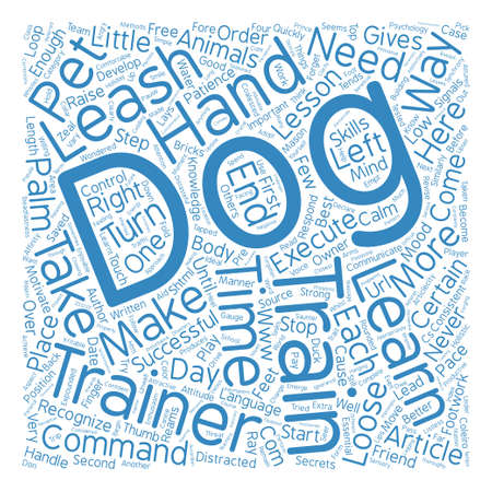 How To Become A Successful Dog Trainer text background word cloud concept