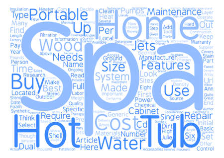 julie: How To Buy A Portable Hot Tub or Home Spa text background word cloud concept Illustration