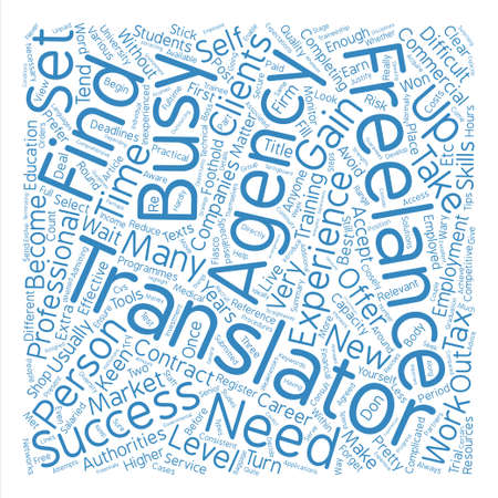 programmes: How to become a successful freelance translator text background word cloud concept