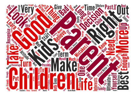 How to be the Ultimate Parent text background word cloud concept