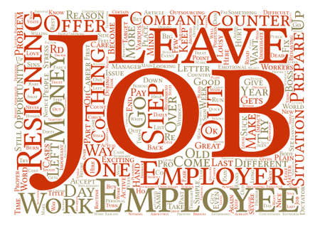 quit: How To Quit A Job Word Cloud Concept Text Background Illustration