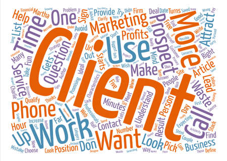 incorrect: How to Get the Right Clients and Avoid the Wrong Ones text background word cloud concept
