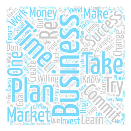 Reasons Why You Need A Business Plan text background word cloud concept