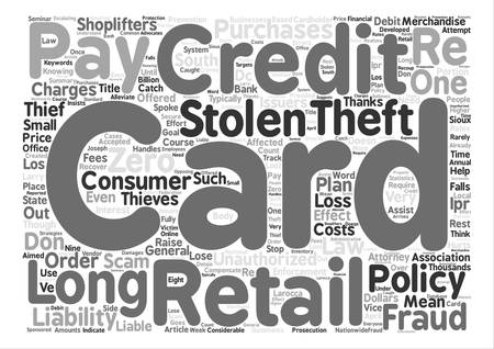 Credit Card Theft Hurts Retailers And Credit Card Consumers Word Cloud Concept Text Background