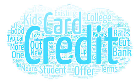 College Student Credit Card What Parents Ought To Do text background word cloud concept
