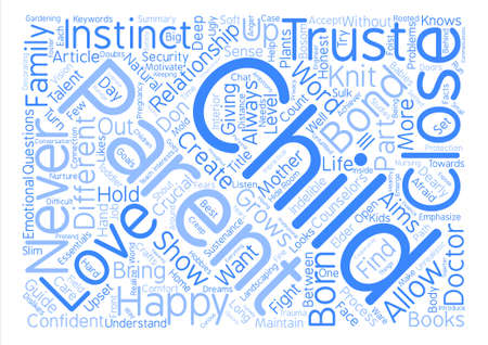 indelible: Create An Indelible Bond With Your Child Word Cloud Concept Text Background