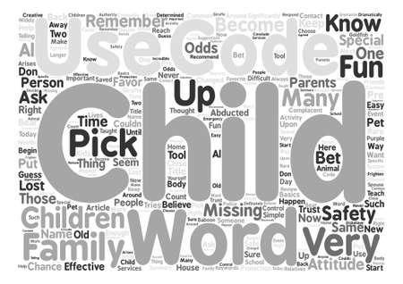 abducted: Child Safety How To Use Code Words Effectively text background word cloud concept