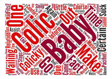 Colicky Baby What You Can Do To Help text background word cloud concept