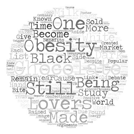 indulgence: Chocolate Lovers and Obesity text background word cloud concept Illustration