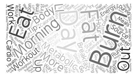 Couple Of Easiest Ways to Burn Fat Effectively text background word cloud concept