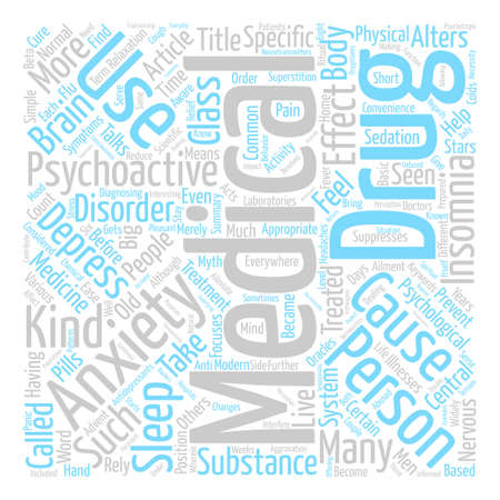 Common Psychoactive Treatments text background word cloud concept Illustration